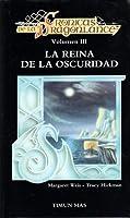 La reina de la oscuridad (Crónicas de la Dragonlance, #3)