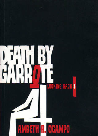 Death by Garrote by Ambeth R  Ocampo