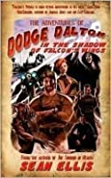 The Adventures of Dodge Dalton in the Shadow of Falcon's Wings