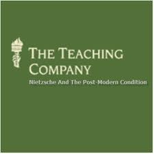 The Great Courses - Nietzsche and the Post-Modern Condition  - Rick Roderick, Ph. D.