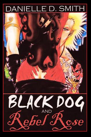 Black Dog and Rebel Rose
