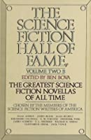 The Science Fiction Hall of Fame, Volume 2B (Science Fiction Hall of Fame, #2B)