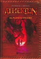 El planeta oscuro (Atherton, #3)