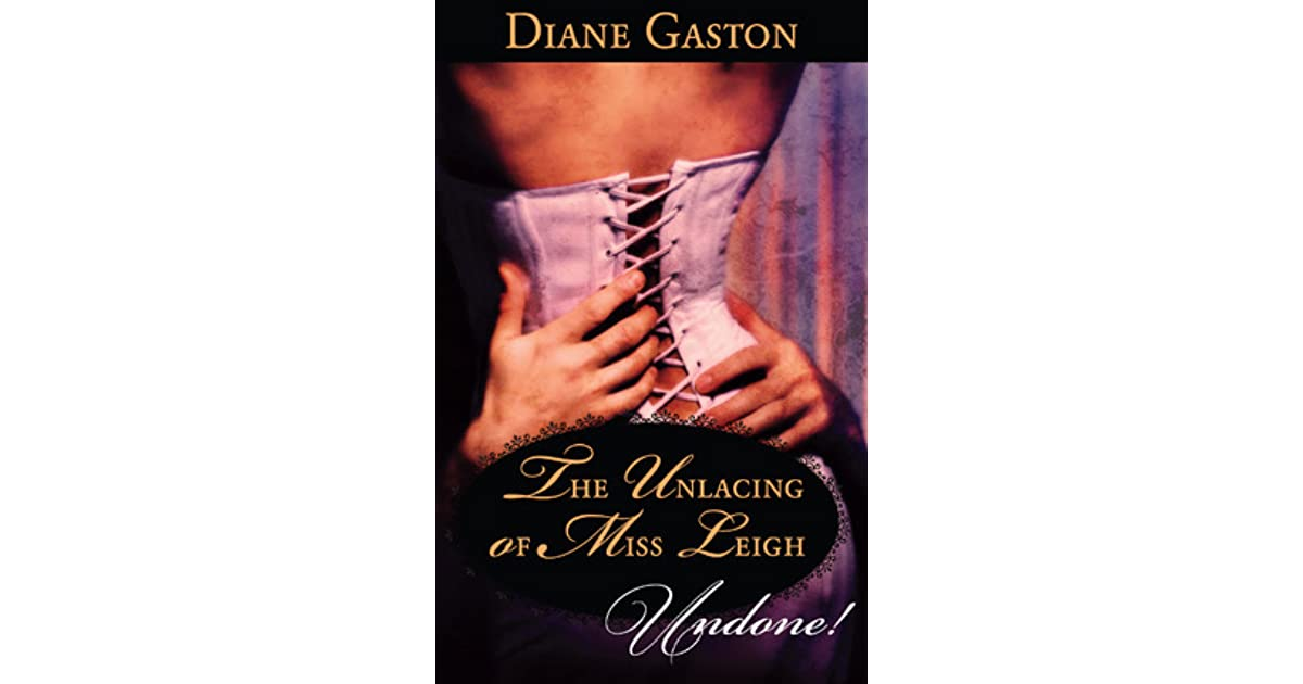 The Unlacing of Miss Leigh by Diane Gaston