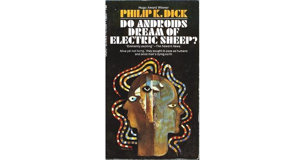 Editions of Do Androids Dream of Electric Sheep? by Philip ...