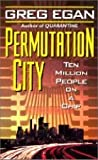 Permutation City by Greg Egan