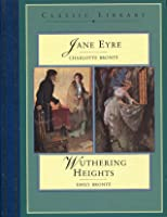 Jane Eyre / Wuthering Heights (Classic Library)
