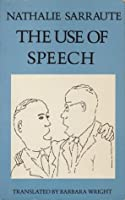 The Use of Speech