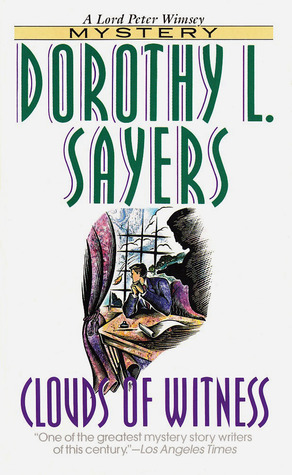 Clouds of Witness by Dorothy Sayers