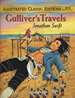 Gulliver's Travels (Illustrated Classic Editions)