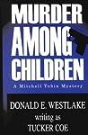 Murder Among Children (Mitch Tobin, #2)