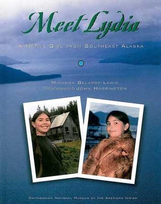 Meet Lydia: A Native Girl from Southeast Alaska