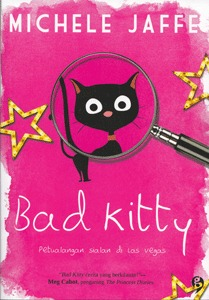 Bad Kitty Bad Kitty 1 By Michele Jaffe