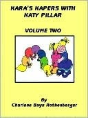 Kara's Kapers With Katy Pillar - Volume Two
