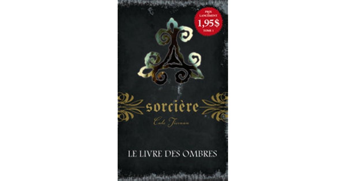 Le livre des ombres (Sorcière, #1) by Cate Tiernan