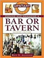 Upstart Guide to Owning and Managing a Bar or Tavern