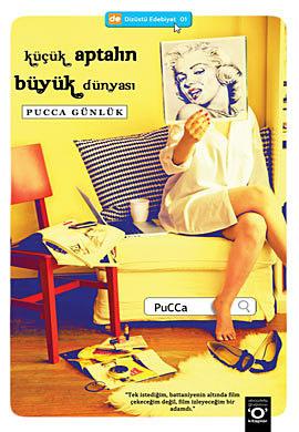Küçük Aptalın Büyük Dünyası by PuCCa
