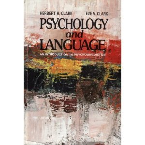 Psychology and Language: An Introduction to Psycholinguistics