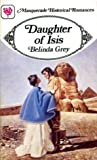 Daughter of Isis by Belinda Grey