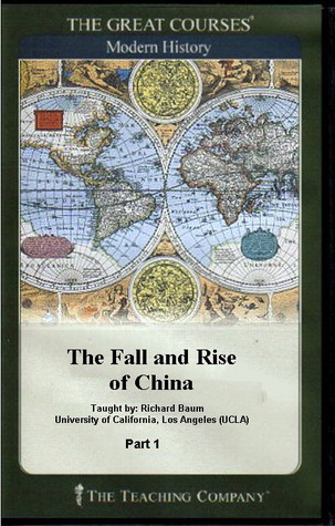The Fall and Rise of China by Richard Baum