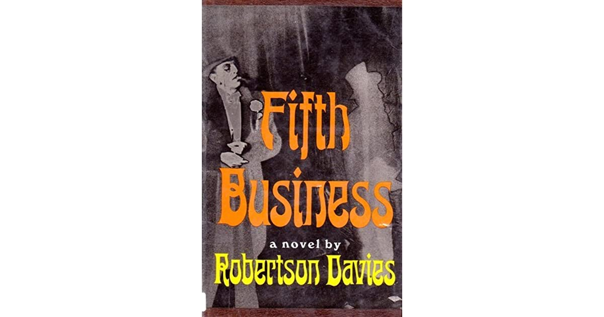 an analysis of the idea of change in the fifth business by robertson davies Fifth business summary/analysis robertson davies setting: dunny's role as fifth business is important because he is the one who connects this story and.