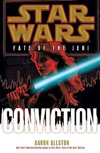 Conviction (Star Wars: Fate of the Jedi, #7)