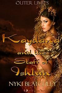 Kaydana and the Staff of Ishlun (Book 1)