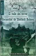 El valle del terror y Recuerdos de Sherlock Holmes (The Valley of Fear and His Last Bow)