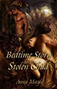 Bedtime Story for a Stolen Child