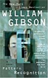 Download ebook Pattern Recognition (Blue Ant, #1) by William Gibson