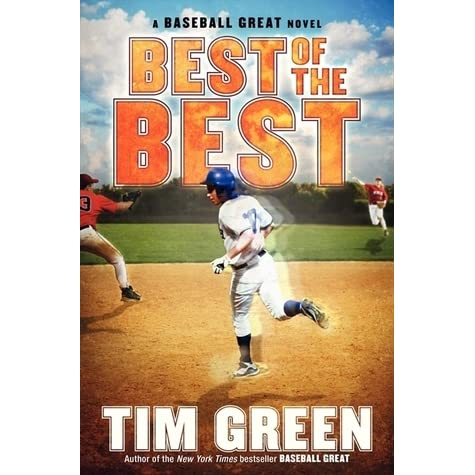 Best Of The Best Baseball Great 3 By Tim Green border=
