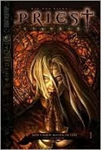 Priest: Genesis (Priest Ultimate Edition) Volume 1