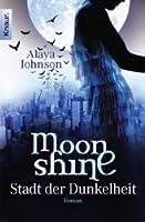 Moonshine - Stadt der Dunkelheit (Zephyr Hollis #1)