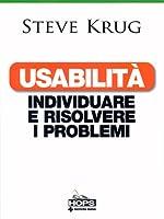 Usabilità: individuare e risolvere i problemi