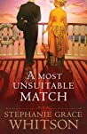 A Most Unsuitable Match by Stephanie Grace Whitson audiobook