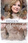 Hidden Affections (Hearts Along the River, #3)