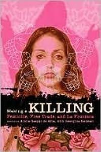 Making a Killing: Femicide, Free Trade, and La Frontera