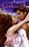 What I Did For a Duke (Pennyroyal Green, #5)