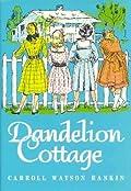 Dandelion Cottage (Dandelion Cottage, #1)