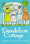 Dandelion Cottage (Dandelion Cottage, #1)