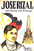 jose rizal life works and writings by gregorio zaide pdf download
