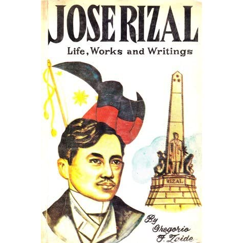 rizal's life work's and writings Rizal's works and writings - 332o01 report by juro malazo and sheryl fulgencio reference book: jose rizal: life, works and wirings of a genius, wirter, scientist and national hero by gregorio f zaide and sonia m zaide chapter 5 medical studies at the university of santo tomas (1877-1882) mother's opposition to higher education - don francisco.