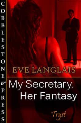 My Secretary, Her Fantasy