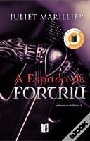 A Espada de Fortriu (As Crónicas de Bridei #2)