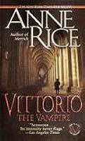 Vittorio, The Vampire (New Tales of the Vampires, #2)
