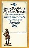 Some Do Not ... & No More Parades (Parade's End #1-2)