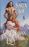 Gray Hawk's Lady (Blackfoot Warriors #1)