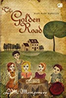 The Golden Road: Hari-hari Bahagia