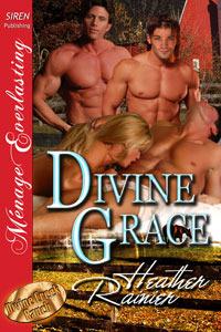 Divine Grace (Divine Creek Ranch, #1)