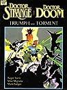 Doctor Strange & Doctor Doom: Triumph and Torment